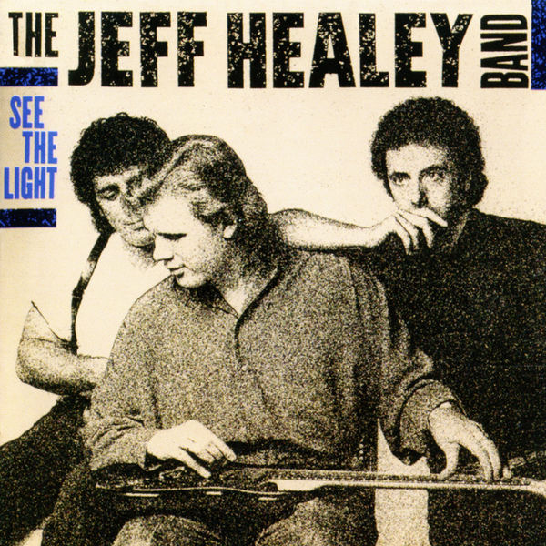 Jeff Healey - See the Light