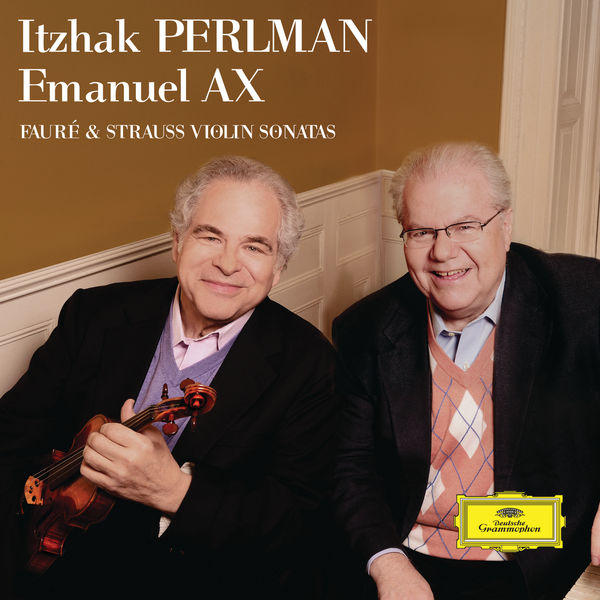 Itzhak Perlman - Fauré & Strauss: Violin Sonatas