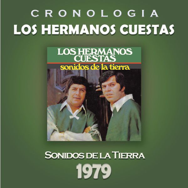Los Hermanos Cuestas - Los Hermanos Cuestas Cronología - Sonidos de la Tierra (1979)