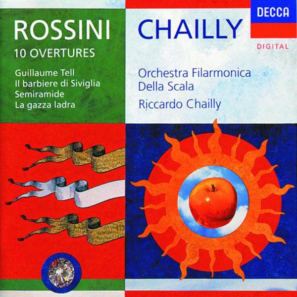 Orchestra del Teatro della Scala di Milano - Rossini: 10 Overtures