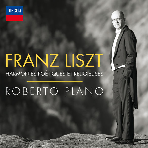 Roberto Plano - Liszt: Harmonies poétiques et religieuses