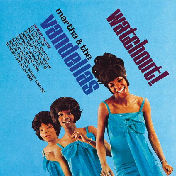 Martha & The Vandellas - Watchout!