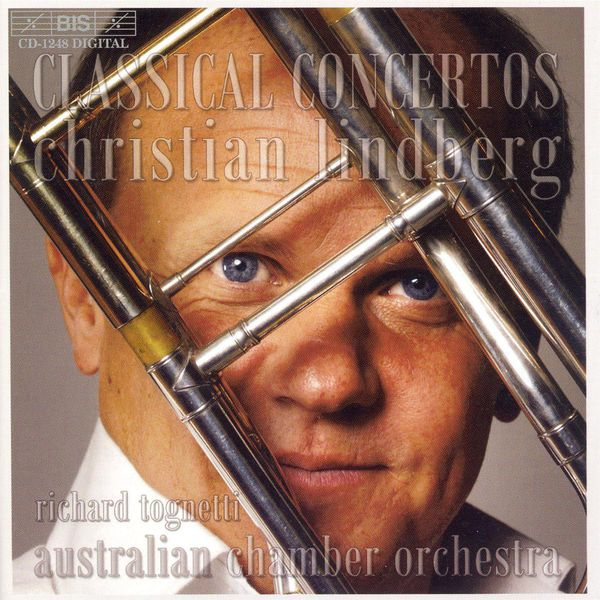 Christian Lindberg - Classical Trombone Concertos