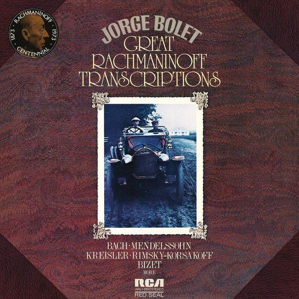 Jorge Bolet - Great Rachmaninoff Transcriptions ((Remastered))