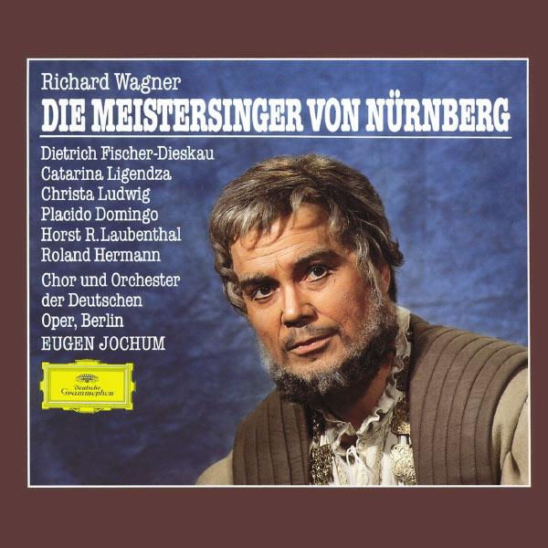 Orchestra of the Deutsche Oper Berlin - Richard Wagner : Die Meistersinger von Nürnberg