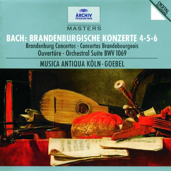 Musica Antiqua Köln  - Bach, J.S.: Brandenburg Concertos Nos.4, 5 & 6; Overture No.4