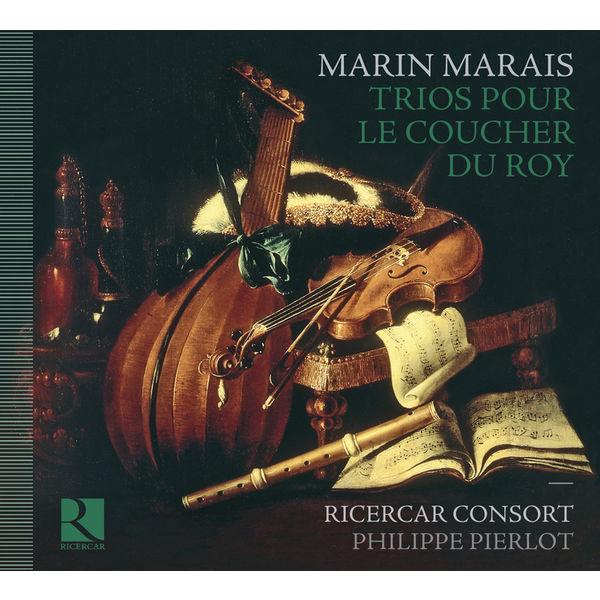 Philippe Pierlot - Marin Marais : Trios pour le coucher du Roy