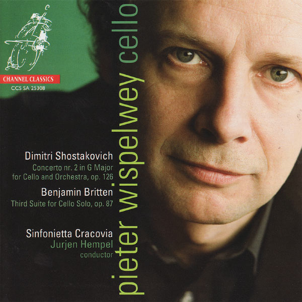 Pieter Wispelwey - Shostakovich: Concerto No. 2 in G Major for Cello and Orchestra, Op. 126 - Britten: Third Suite for Cello Solo, Op. 87