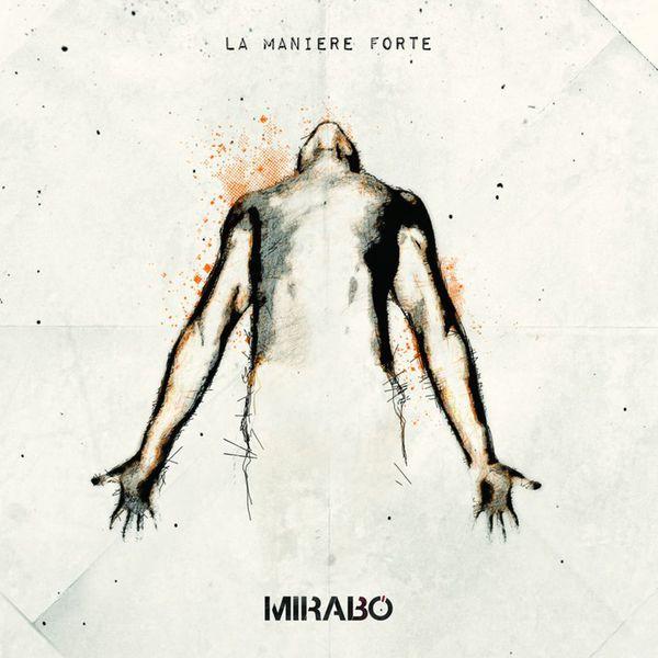 Mirabo - La manière forte