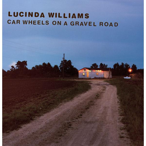 Lucinda Williams - Car Wheels On A Gravel Road