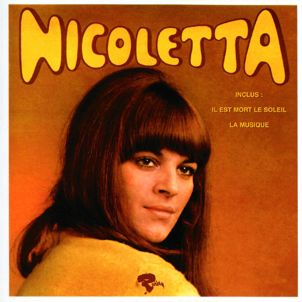 Nicoletta - Il Est Mort Le Soleil