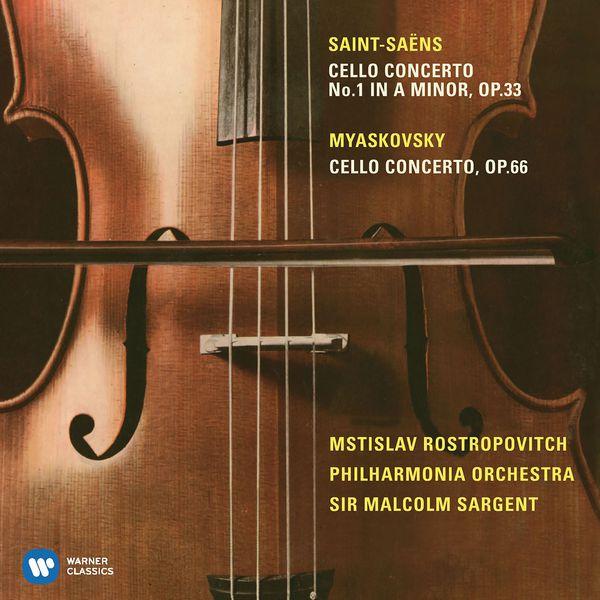 Mstislav Rostropovich - Saint-Saëns: Cello Concerto No. 1 & Miaskovsky: Cello Concerto