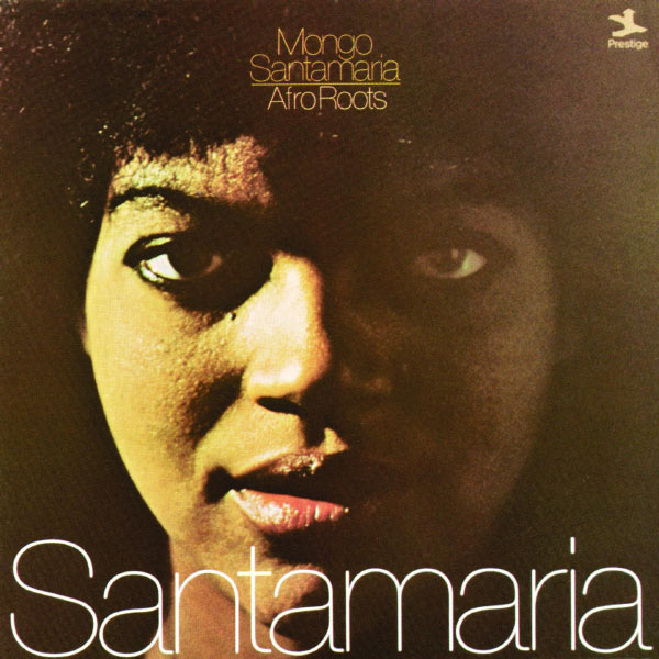 Mongo Santamaria - Afro Roots