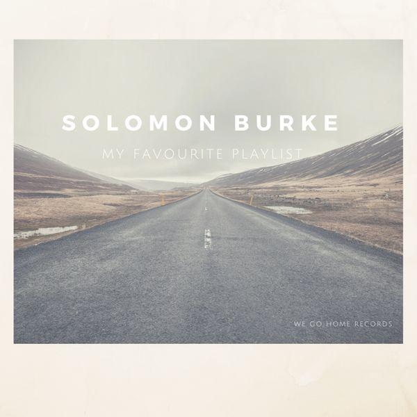 Solomon Burke - My Favourite Playlist