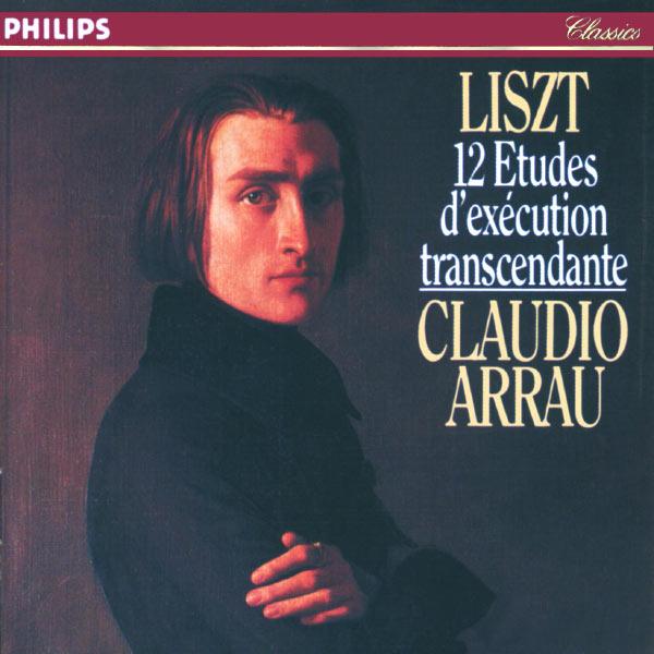 Claudio Arrau - Liszt: 12 Etudes d'exécution transcendante
