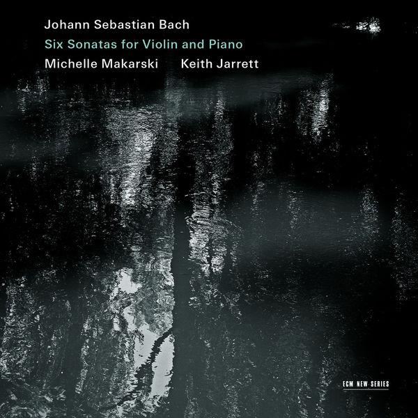 Michelle Makarski - Johann Sebastian Bach : Six Sonatas For Violin And Piano