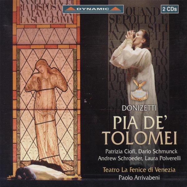 Patrizia Ciofi - Donizetti: Pia De' Tolomei