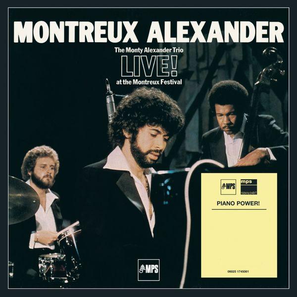 Monty Alexander - Montreux Alexander - The Monty Alexander Trio Live at the Montreux Festival