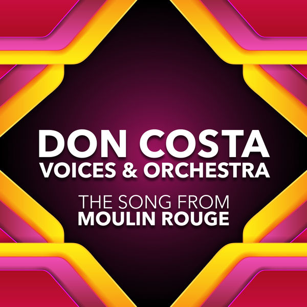 Don Costa Voices and Orchestra - The Song From Moulin Rouge