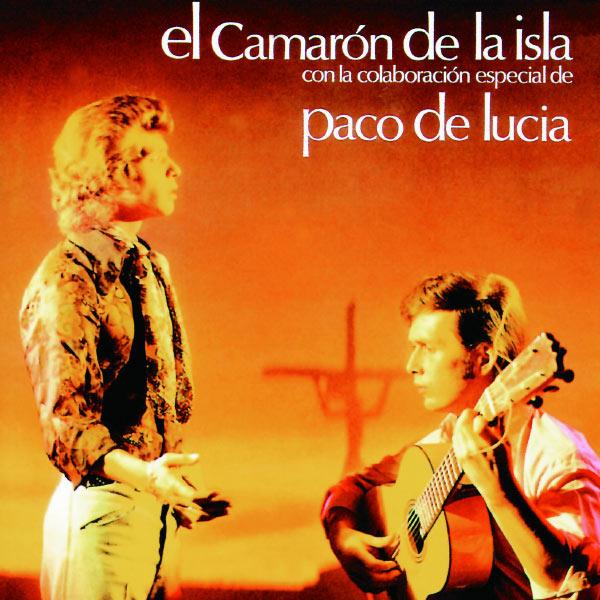Paco de Lucía - Cada Vez Que Nos Miramos - El Camaron de la Isla con la colaboracion especial de Paco de Lucia