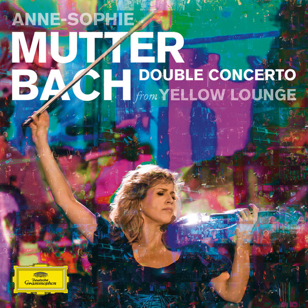 Anne-Sophie Mutter - Bach: Double Concerto