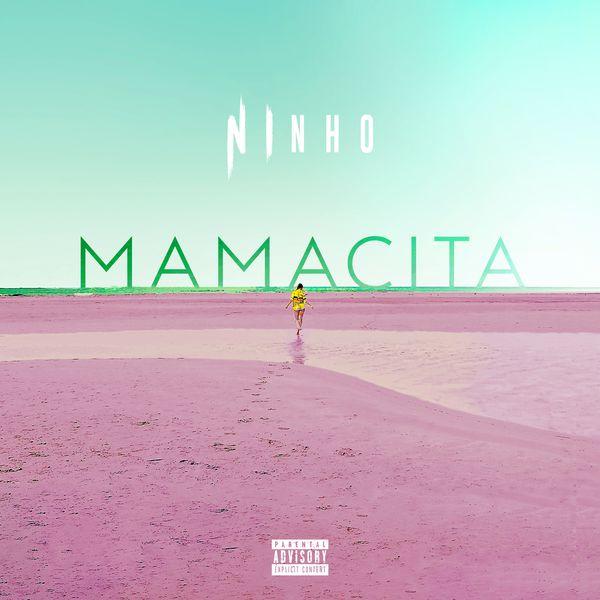 Mamacita | Ninho – Télécharger et écouter l'album