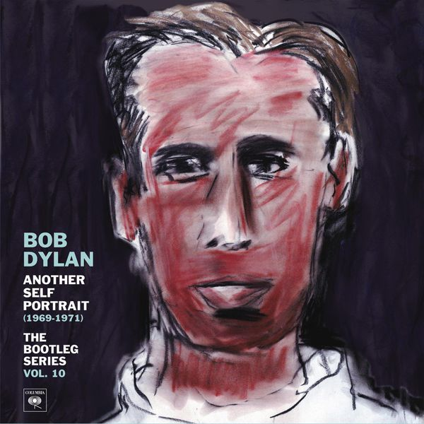 Bob Dylan - Another Self Portrait (1969-1971): The Bootleg Series, Vol. 10