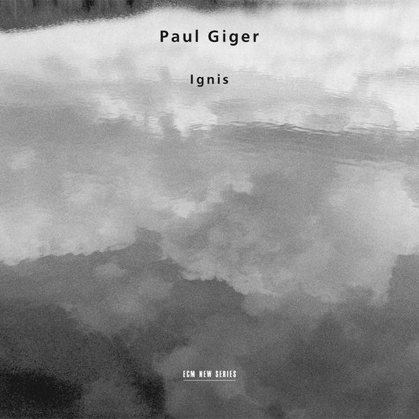 Paul Giger - Giger: Ignis