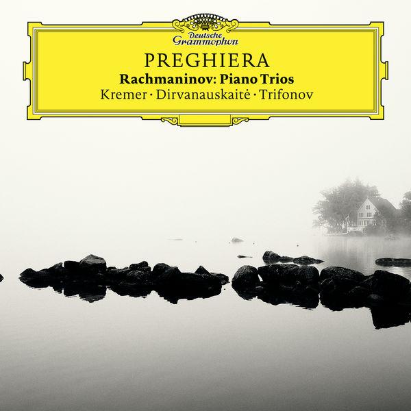"Gidon Kremer - ""Preghiera"" (Rachmaninov : Piano Trios)"