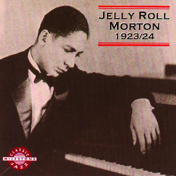 Jelly Roll Morton - Jelly Roll Morton 1923/24