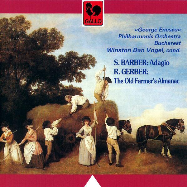 Samuel Barber - Barber: Adagio for Strings, Op. 11 – René Gerber: The Old Farmer's Almanac for Orchestra