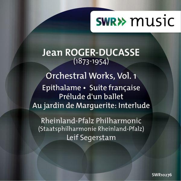 Staatsphilharmonie Rheinland-Pfalz - Roger-Ducasse: Orchestral Works, Vol. 1