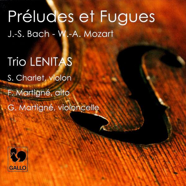Johann Sebastian Bach|Mozart: Preludes and Fugues, K. 404a - Bach: Trio Sonata No. 6 in G Major, BWV 530