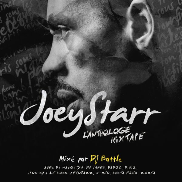 JoeyStarr - L'Anthologie Mixtape (Best of Rare)