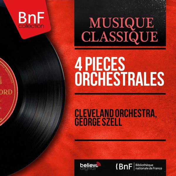 Cleveland Orchestra - 4 Pièces orchestrales (Mono Version)