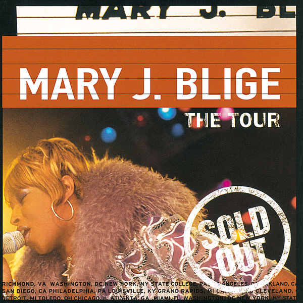 Album The Tour Mary J Blige Qobuz Download And Streaming In High Quality