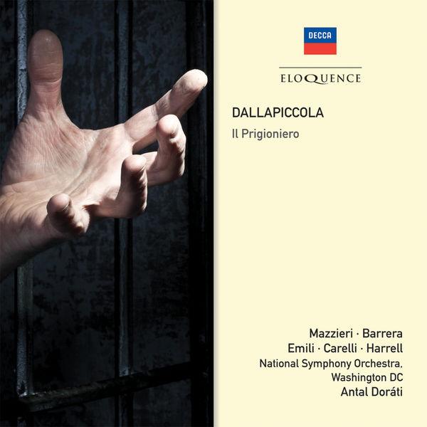 Antal Doráti - Luigi Dallapiccola : Il Prigioniero