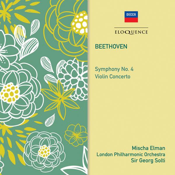Mischa Elman - Beethoven: Symphony No. 4; Violin Concerto