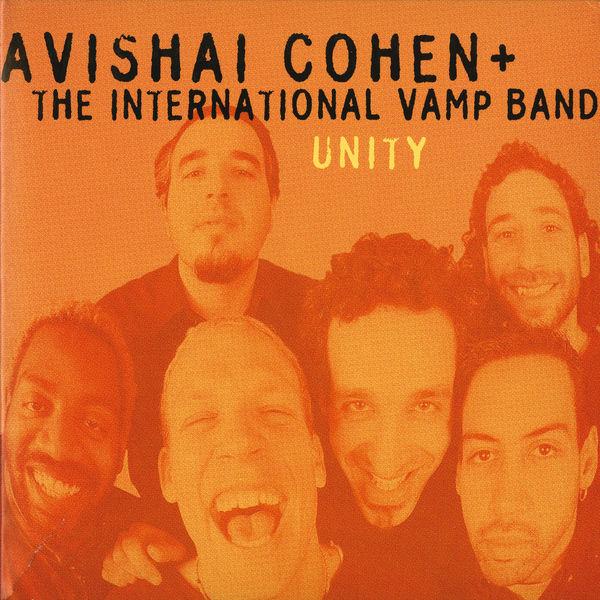 Avishai Cohen - Unity