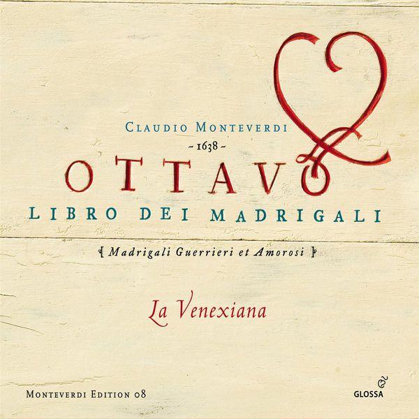 La Venexiana - Monteverdi: Madrigals, Book 8