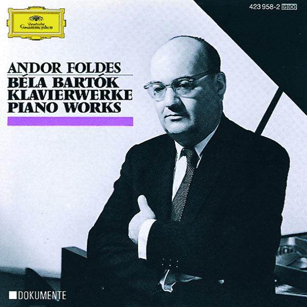 Andor Foldes - Bartók: Piano Works