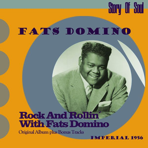 Fats Domino - Rock and Rollin' With Fats Domino (Original Album Plus Bonus Tracks, 1956)