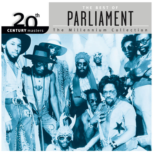 Parliament|20th Century Masters: The Millennium Collection: Best Of Parliament