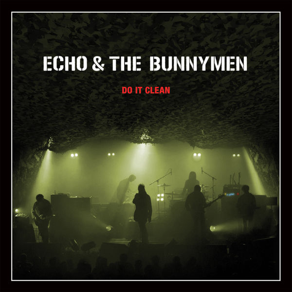 Echo And The Bunnymen - Do It Clean : Crocodiles/Heaven Up Here Live