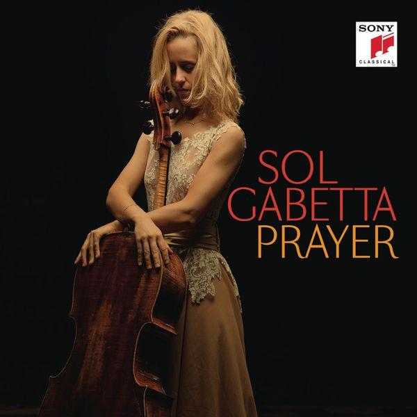 Sol Gabetta - Prayer