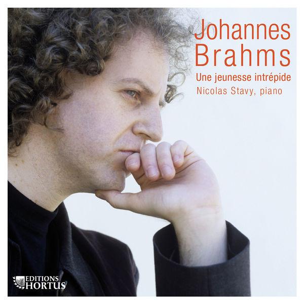 Nicolas Stavy - Brahms: Une jeunesse intrépide