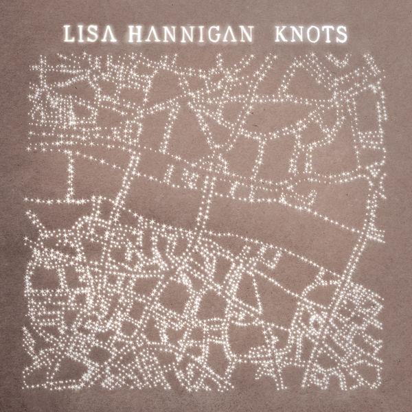 Lisa Hannigan - Knots