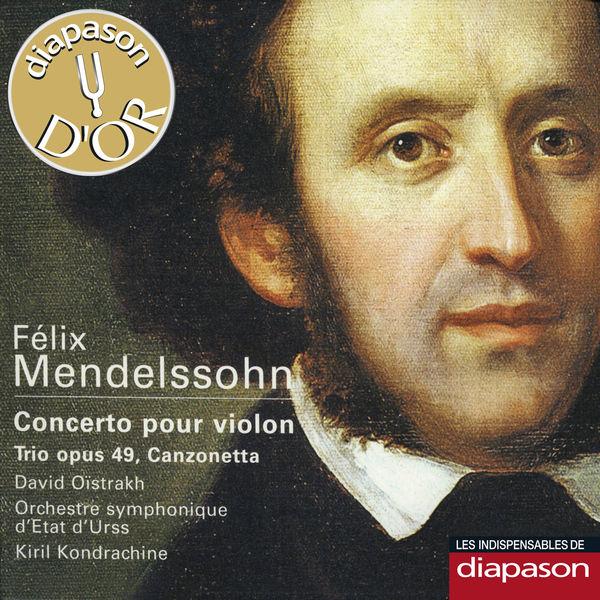 David Oïstrakh - Mendelssohn : Concerto pour violon, Trio Op. 49 & Canzonetta(Diapason n°567)