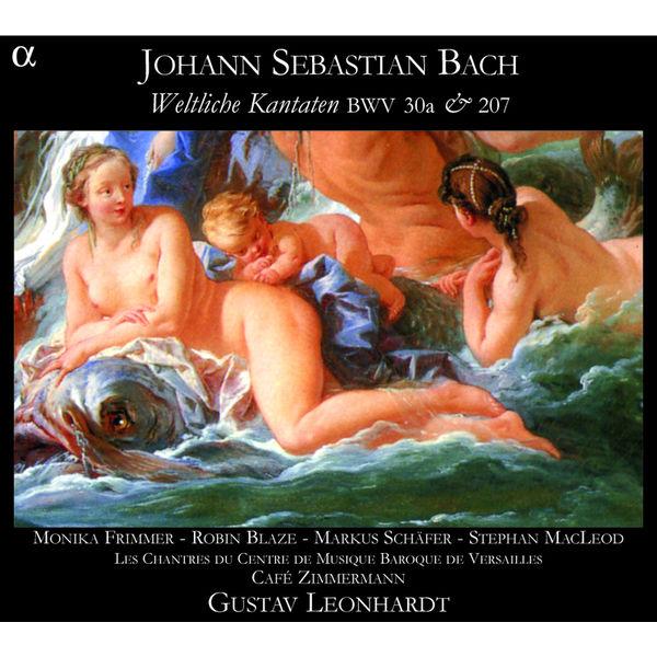 Café Zimmermann - Bach : Weltliche Kantaten BWV 30a & 207