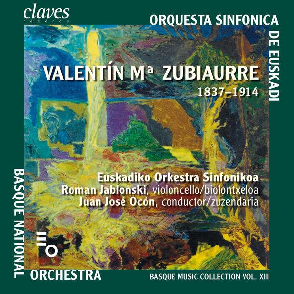 Valentin Zubiaurre - Basque Music Collection, Vol. XIII
